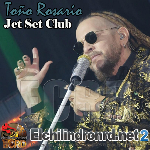 [2019] Toño Rosario - Jet Set Club