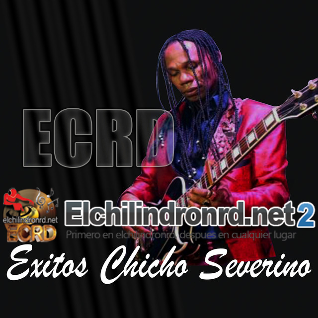 [2015] Chicho Severino - Exitos Chicho Severino